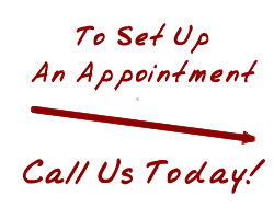 Call Us Today to Set Up An Appointment